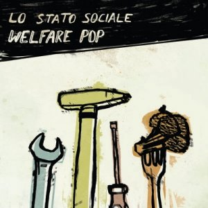 album Welfare Pop - Lo Stato Sociale