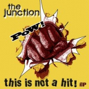 album This is not a hit! ep - The Junction