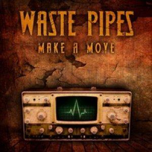 album Make a Move - Waste Pipes