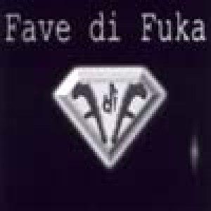 album Fave di fuka - Fave di Fuka