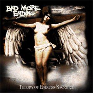 album Theory Of Endless Sacrifice - Bad More Ending