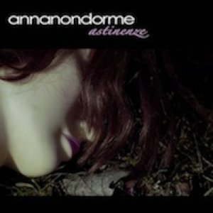album astinenze - annanondorme