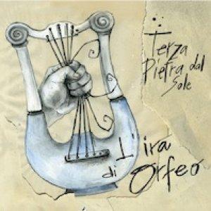 album L'Ira di Orfeo - Terza pietra dal sole