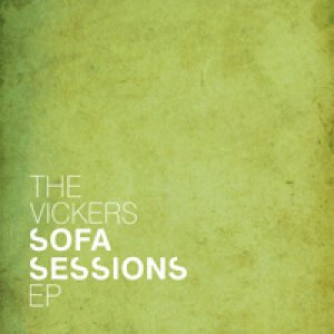 album Sofa Sessions EP - The Vickers