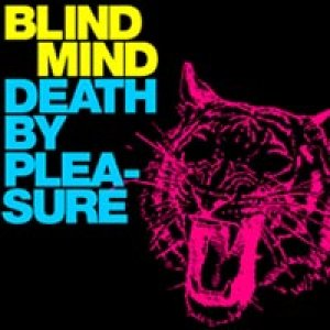 album Blind Mind - Single - Death By Pleasure