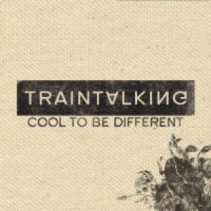 album Cool to be different - Traintalking