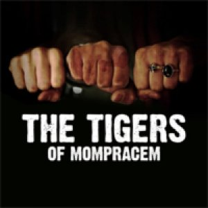 album THE TIGERS OF MOMPRACEM - THE TIGERS OF MOMPRACEM