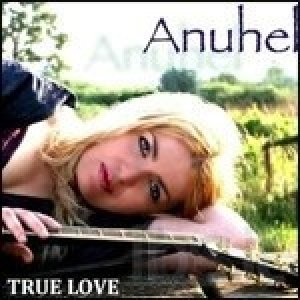 album True Love - Anuhel
