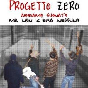 album Abbiamo suonato ma non c'era nessuno - Progetto Zero