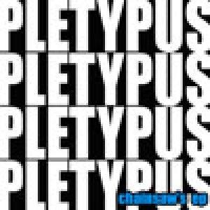 album Chainaw's EP - PLETYPUS