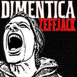 album Dimentica - ZEFFJACK