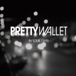 album In Your Days EP - Pretty Wallet