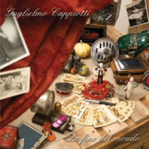 album La fine del mondo - Guglielmo Cappiotti