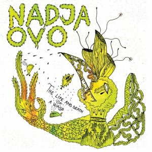album The Life and Death of a Wasp[+Nadja] - Ovo