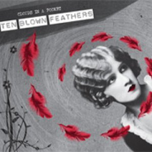 album Ten Blown Feathers - Clouds In A Pocket