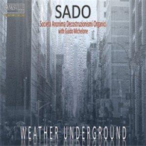 album Weather Underground - SADO