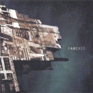 album Arc - Parched