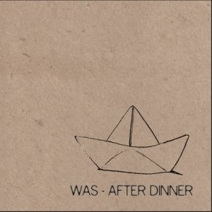 album After Dinner - Was