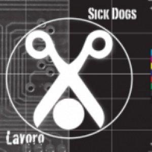 album Lavoro - Sick Dogs