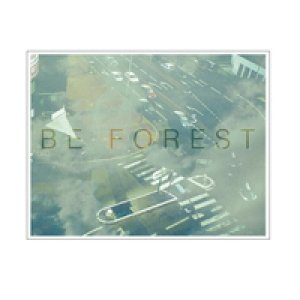album Demo - Be Forest