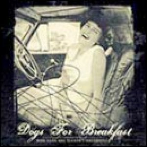 album Rose Lane Was Tuckers Girlfriend Ep - Dogs For Breakfast