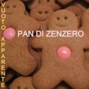 album Pan di zenzero - Vuoto Apparente