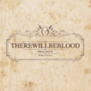 album Prologue - There will be blood