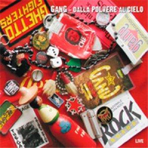 album Dalla polvere al cielo - Gang