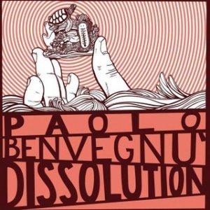 album Dissolution - Paolo Benvegnù