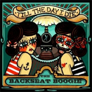 album Till The Day - The Backseat Boogie