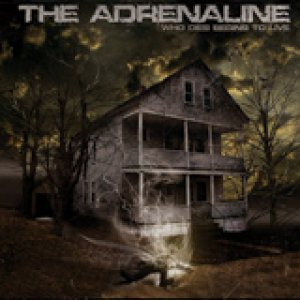 album Who dies begins to live - THE ADRENALINE