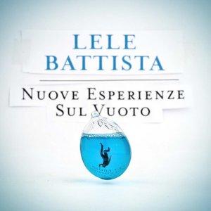 album Nuove esperienze sul vuoto - Lele Battista
