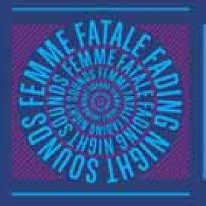 album Fading Night Sounds - Femme Fatale