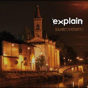 album Sguardo Distratto - Explain
