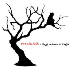 album Oggi Cadono Le Foglie - Petralana