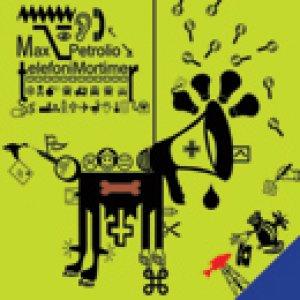 album TelefoniMortimer - Max Petrolio