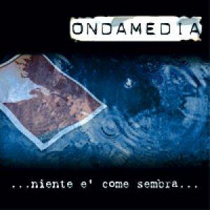 album Niente è come sembra - Ondamedia