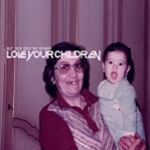 album Love Your Children - But God Created Woman