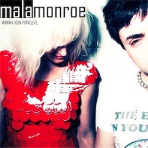 album Mamma non piangere - Malamonroe