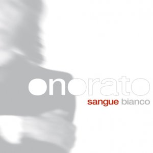 album Sangue Bianco - Giancarlo Onorato