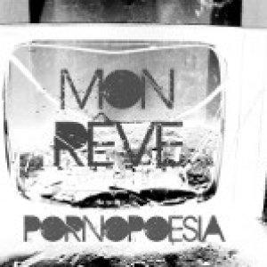 album Pornopoesia - Mon Rêve