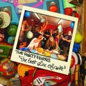 album The Last Slice Of Cake - The Party Favors