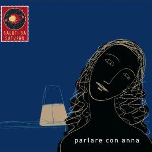 album Parlare con Anna - Saluti da Saturno