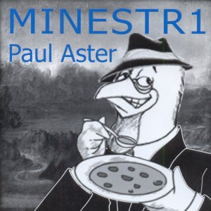 album Minestr1 - Paul Aster