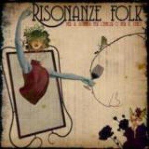 album Per il sonno, per l'ipnosi o per il vino - le Risonanze Folk