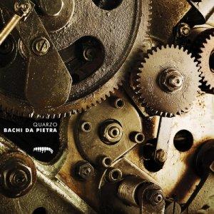 album Quarzo - Bachi da pietra