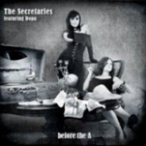 album Before the A - The Secretaries