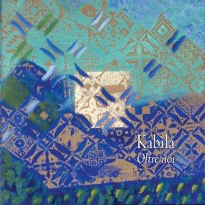 album Oltre noi - Kabìla