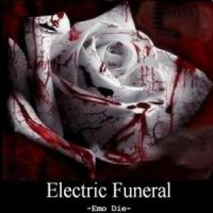 album Emo Die - Electric Funeral Band