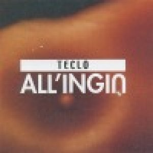 album All'ingiù - Teclo